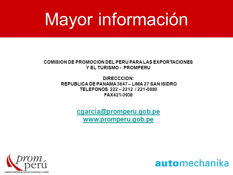 Mayor información MAYOR INFORMACION cgarcia@promperu.gob.pe