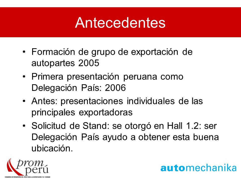 Antecedentes Formación de grupo de exportación de autopartes 2005