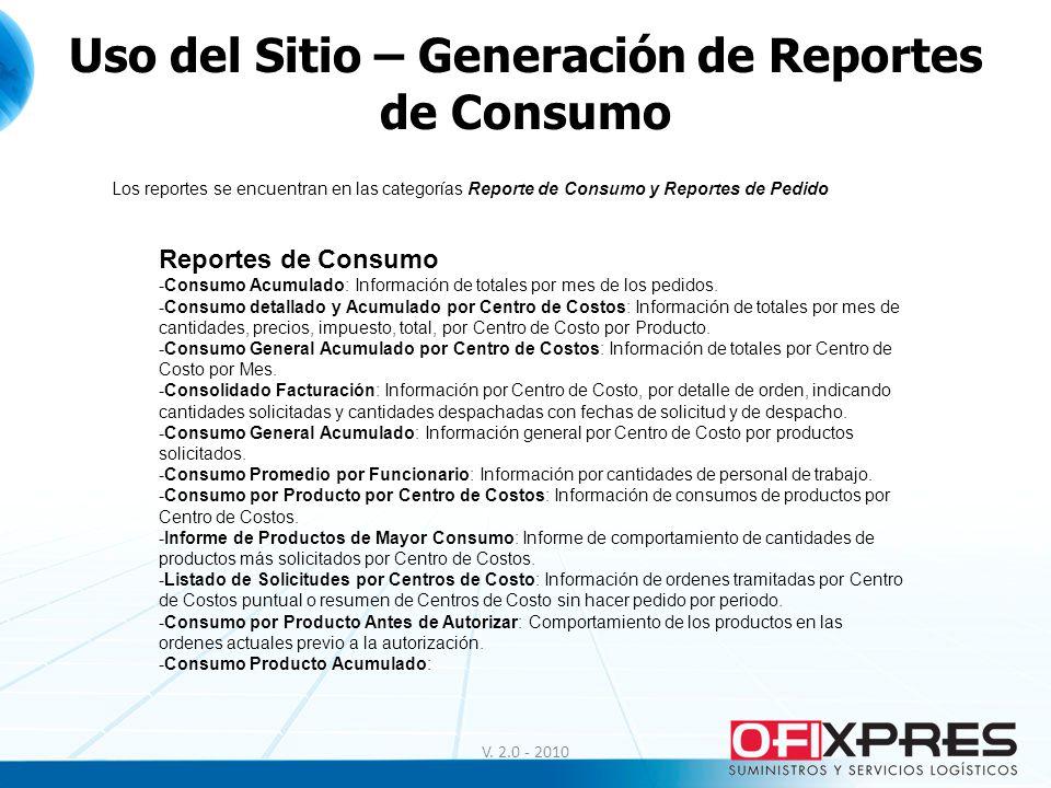 Uso del Sitio – Generación de Reportes de Consumo
