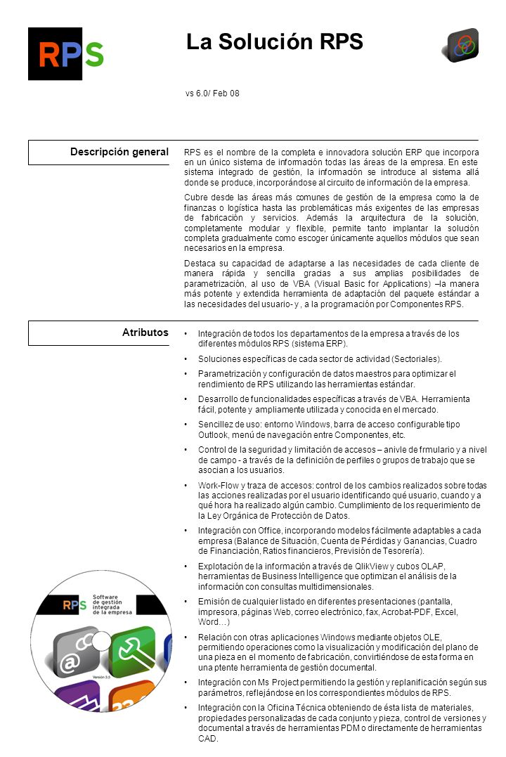 La Solución RPS Descripción general Atributos vs 6.0/ Feb 08