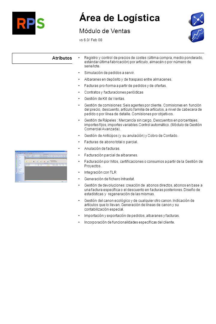 Área de Logística Módulo de Ventas Atributos vs 6.0/ Feb 08