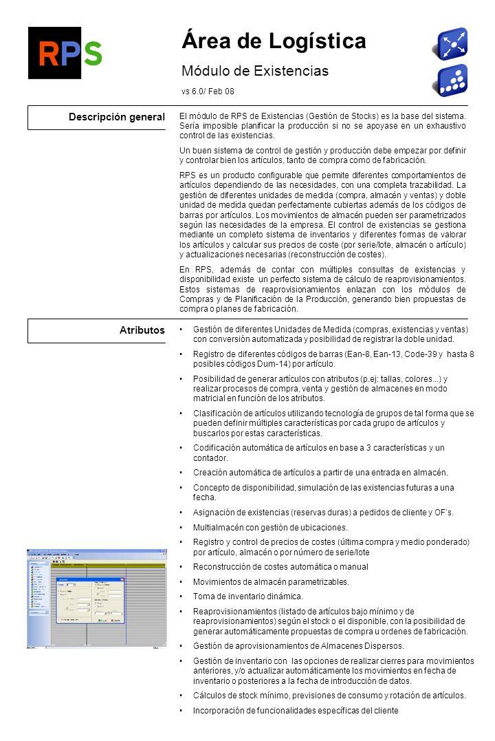 Área de Logística Módulo de Existencias Descripción general Atributos