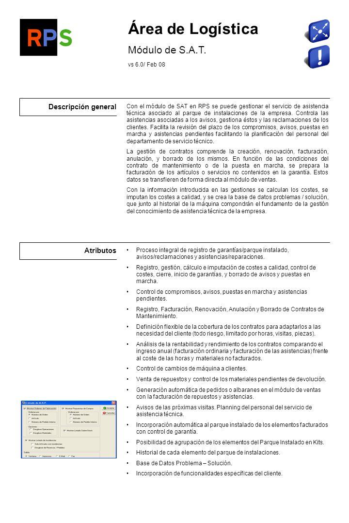 Área de Logística Módulo de S.A.T. Descripción general Atributos