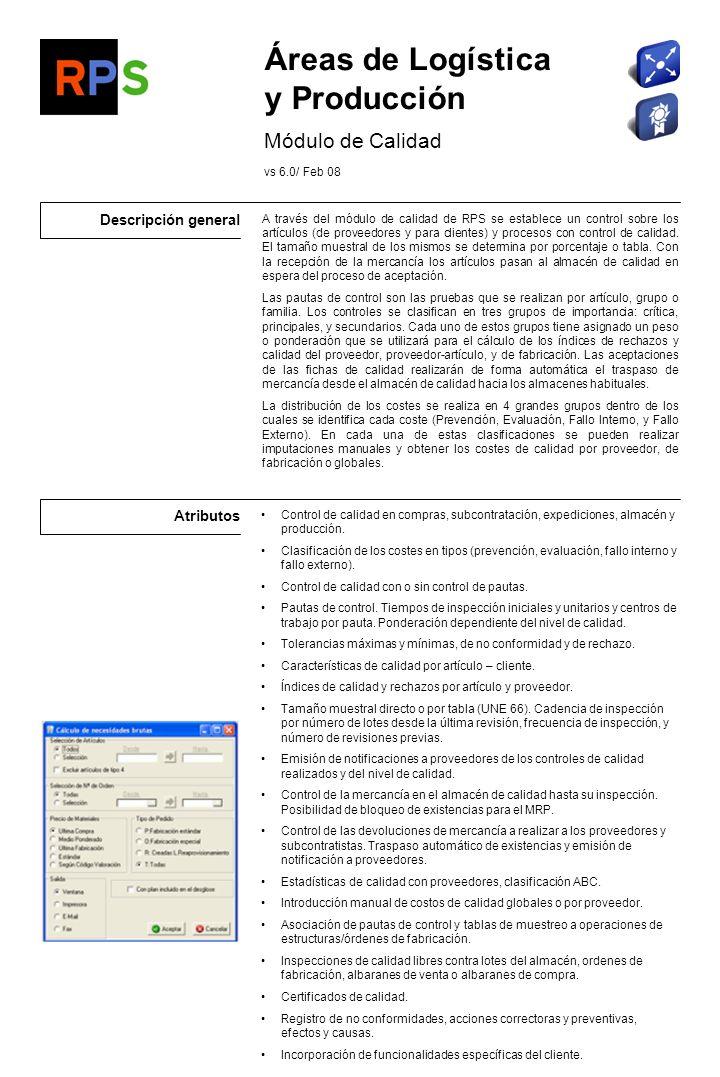 Áreas de Logística y Producción Módulo de Calidad Descripción general