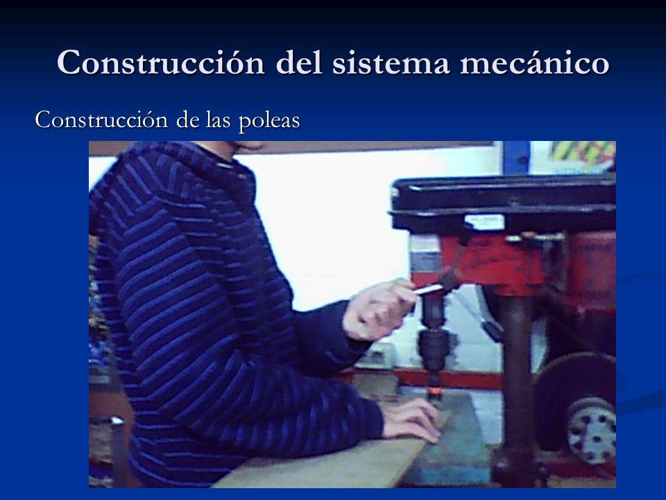 Construcción del sistema mecánico
