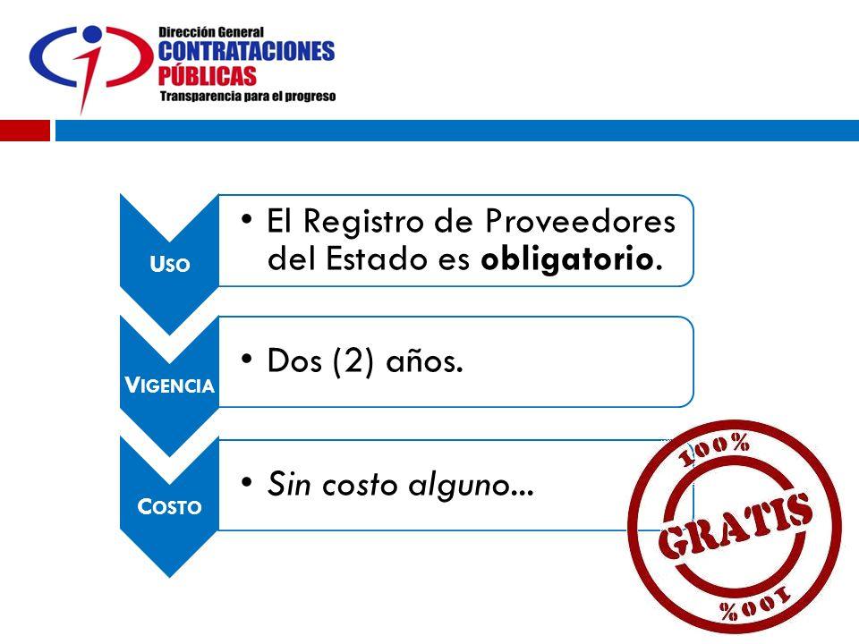 El Registro de Proveedores del Estado es obligatorio.