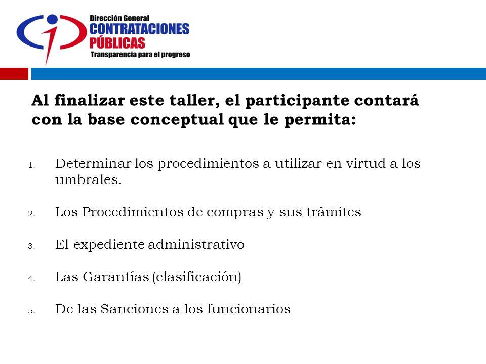 Al finalizar este taller, el participante contará con la base conceptual que le permita: