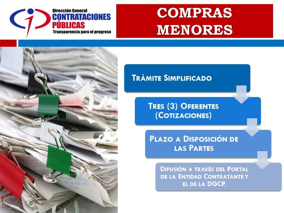 Tres (3) Oferentes (Cotizaciones) Plazo a Disposición de las Partes