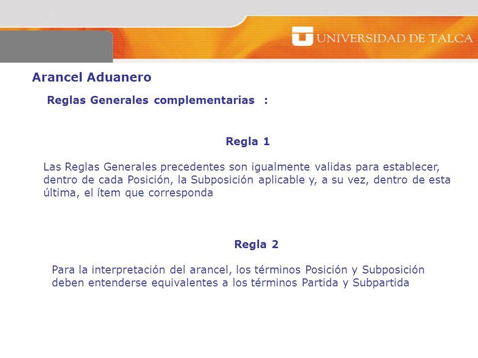 Arancel Aduanero Reglas Generales complementarias : Regla 1