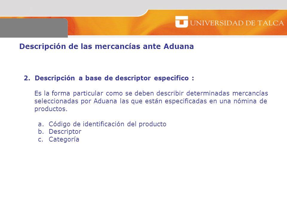 Descripción de las mercancías ante Aduana