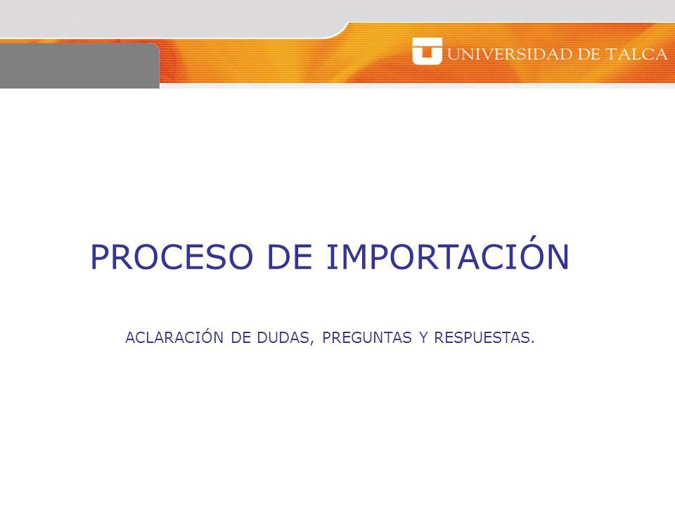 PROCESO DE IMPORTACIÓN