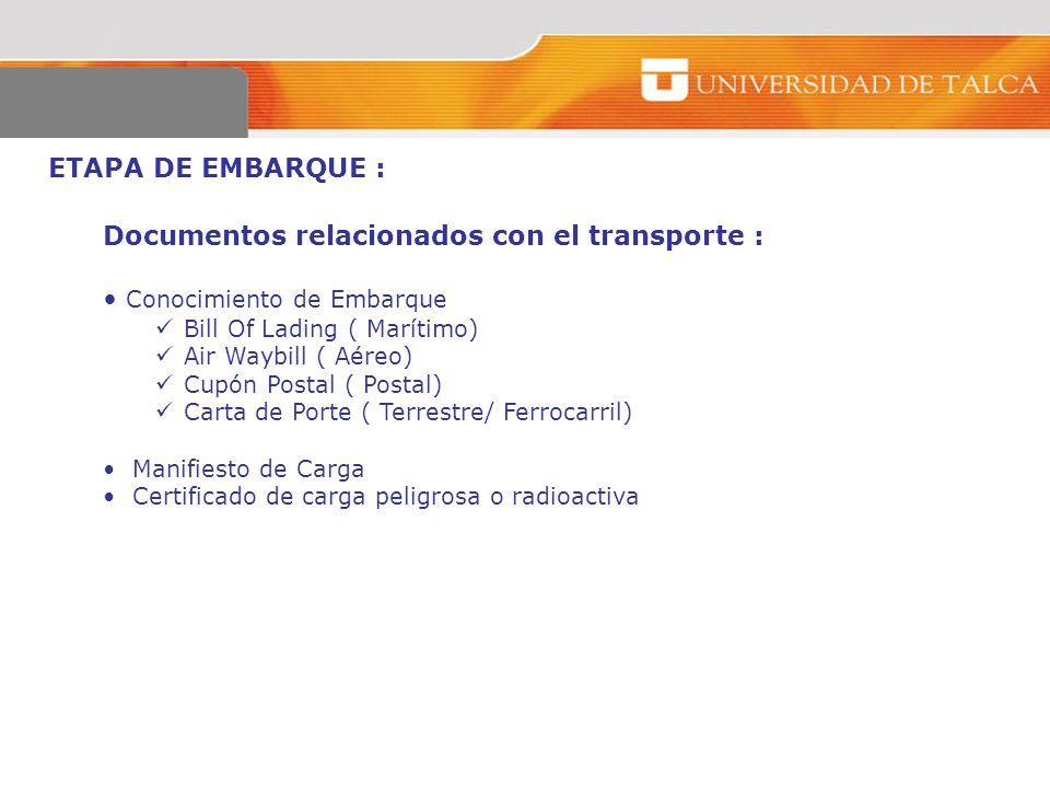 Documentos relacionados con el transporte : Conocimiento de Embarque