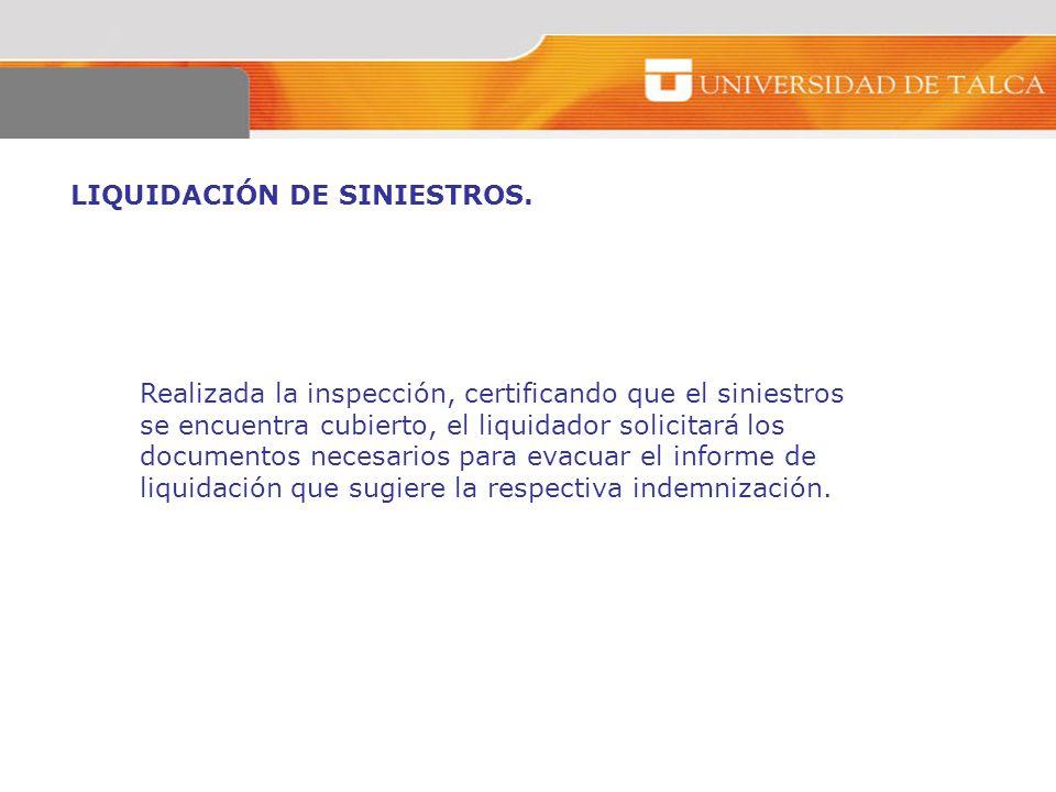 LIQUIDACIÓN DE SINIESTROS.