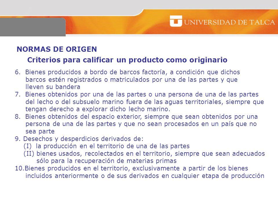Criterios para calificar un producto como originario
