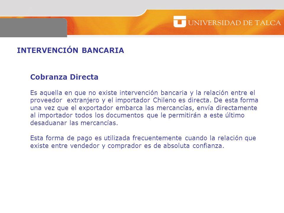 INTERVENCIÓN BANCARIA