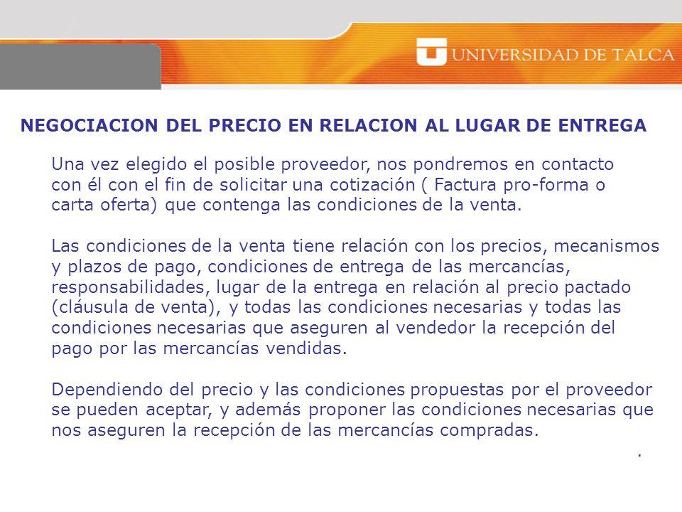 NEGOCIACION DEL PRECIO EN RELACION AL LUGAR DE ENTREGA