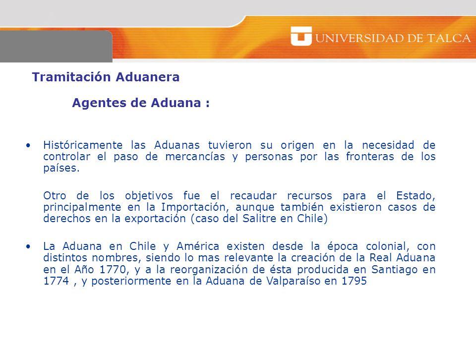 Tramitación Aduanera Agentes de Aduana :