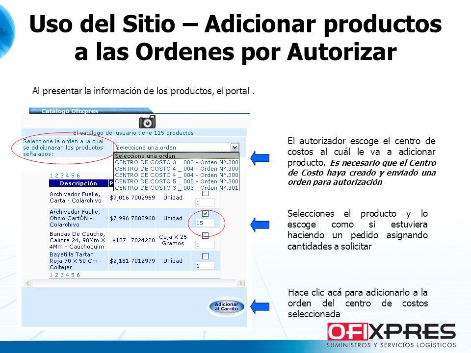 Uso del Sitio – Adicionar productos a las Ordenes por Autorizar