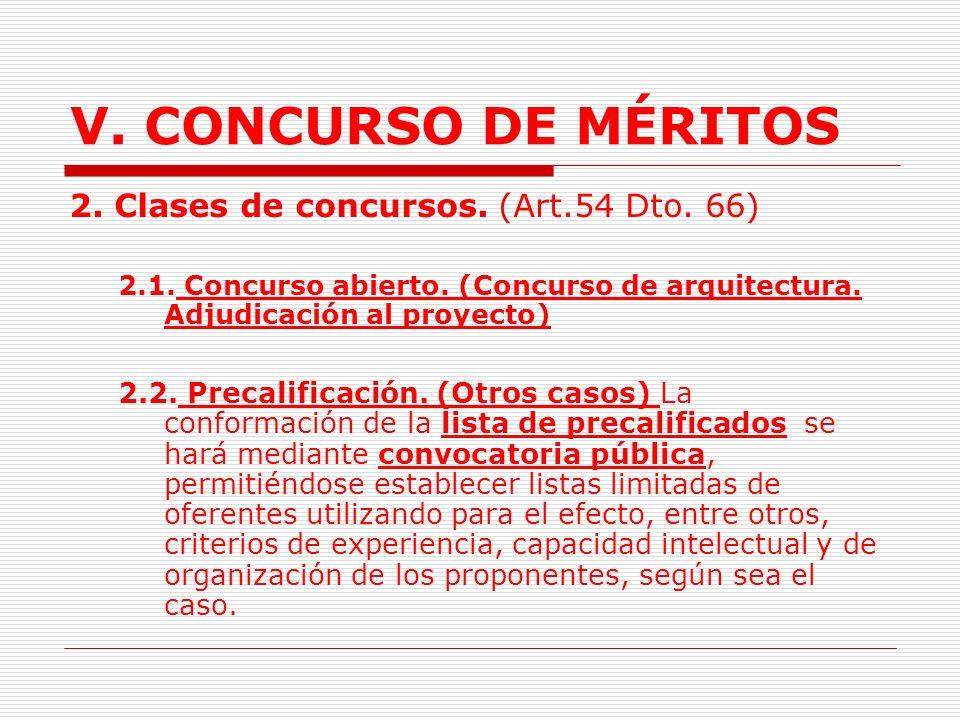 V. CONCURSO DE MÉRITOS 2. Clases de concursos. (Art.54 Dto. 66)