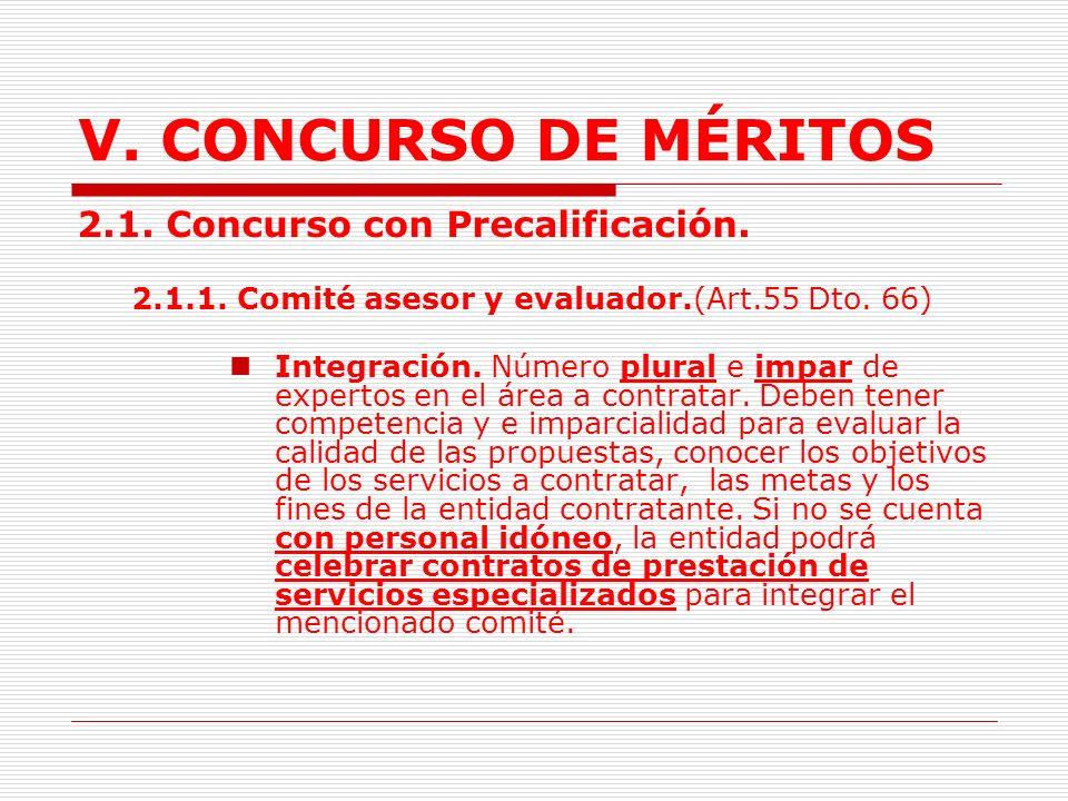 V. CONCURSO DE MÉRITOS 2.1. Concurso con Precalificación.