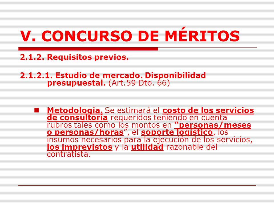 V. CONCURSO DE MÉRITOS 2.1.2. Requisitos previos.