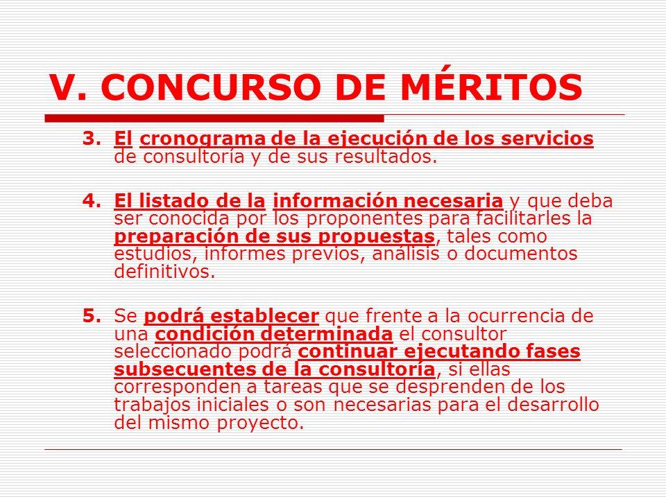 V. CONCURSO DE MÉRITOS 3. El cronograma de la ejecución de los servicios de consultoría y de sus resultados.