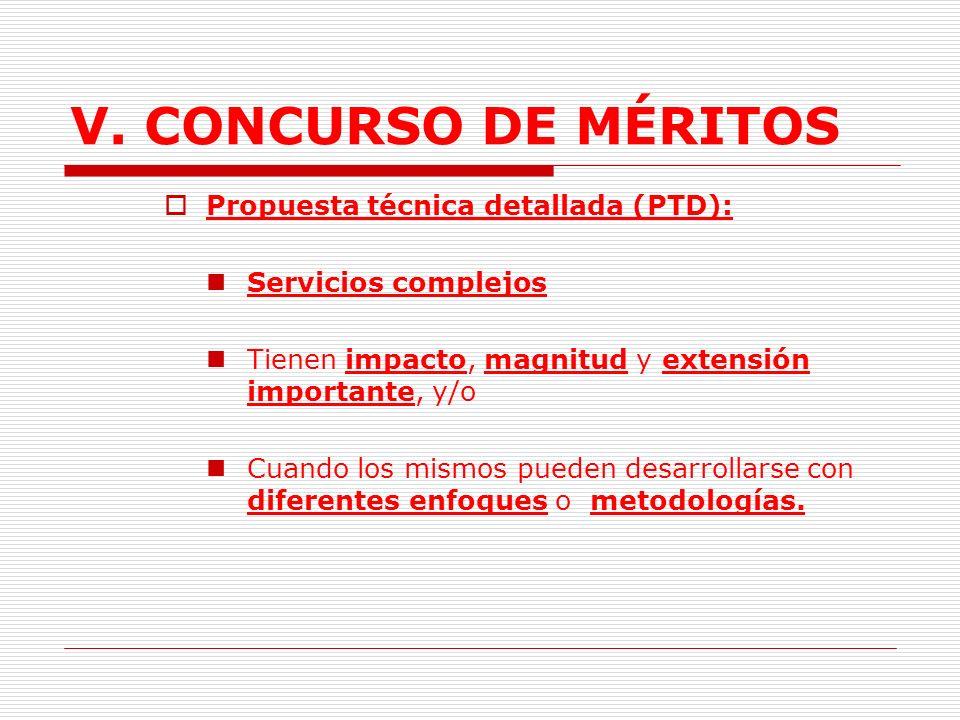 V. CONCURSO DE MÉRITOS Propuesta técnica detallada (PTD):