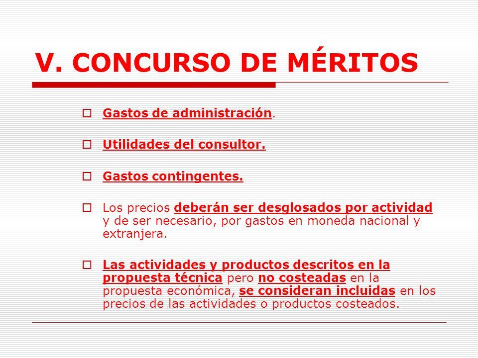 V. CONCURSO DE MÉRITOS Gastos de administración.