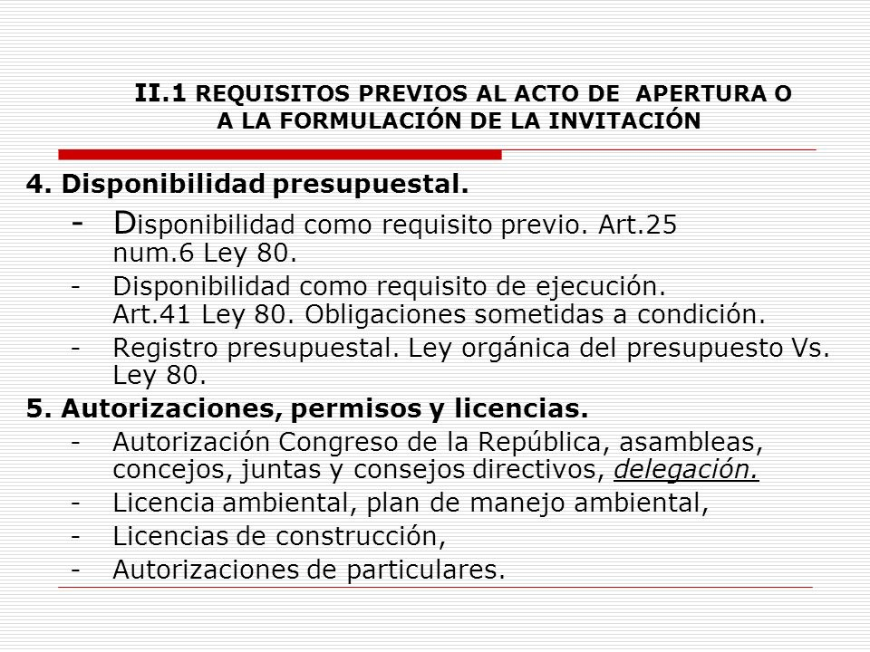 - Disponibilidad como requisito previo. Art.25 num.6 Ley 80.