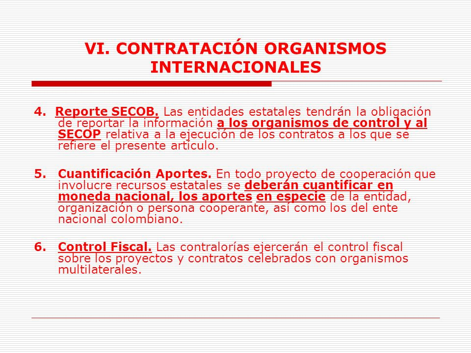 VI. CONTRATACIÓN ORGANISMOS INTERNACIONALES
