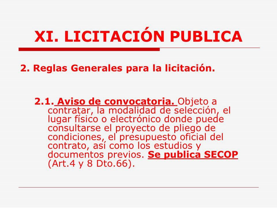 XI. LICITACIÓN PUBLICA 2. Reglas Generales para la licitación.