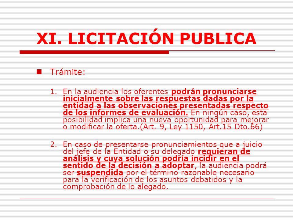 XI. LICITACIÓN PUBLICA Trámite:
