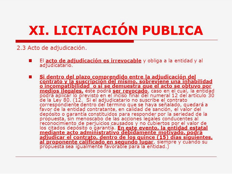 XI. LICITACIÓN PUBLICA 2.3 Acto de adjudicación.
