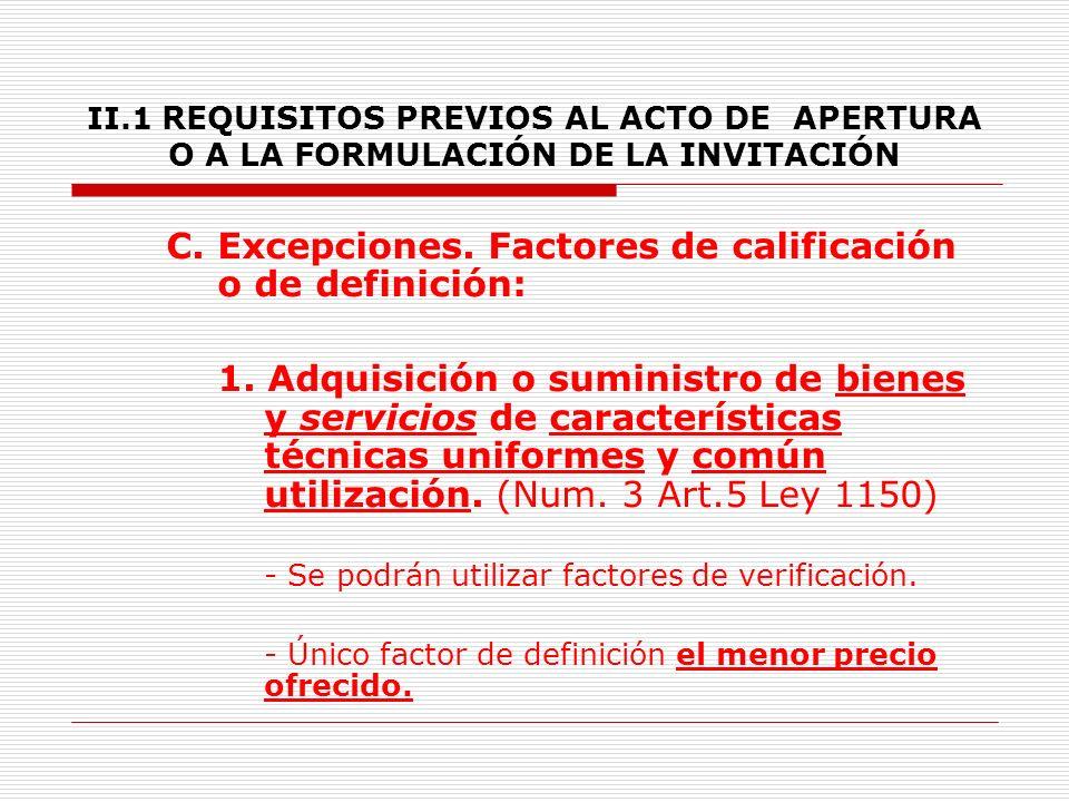 C. Excepciones. Factores de calificación o de definición: