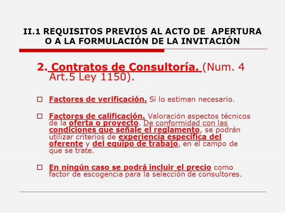 2. Contratos de Consultoría. (Num. 4 Art.5 Ley 1150).
