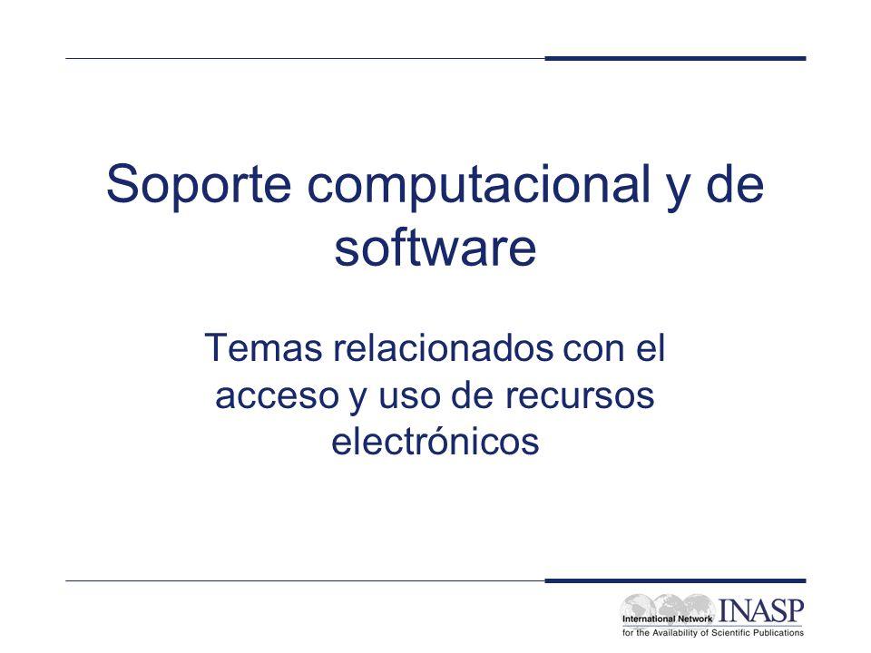 Soporte computacional y de software