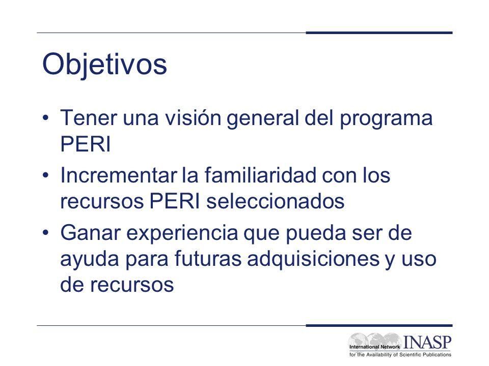 Objetivos Tener una visión general del programa PERI