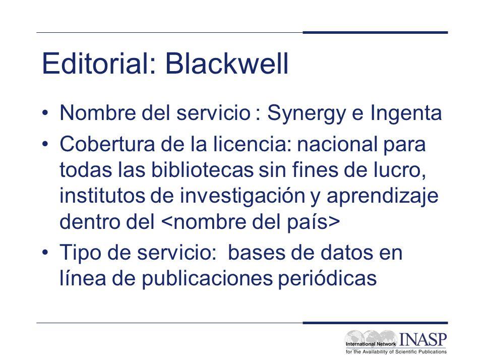 Editorial: Blackwell Nombre del servicio : Synergy e Ingenta
