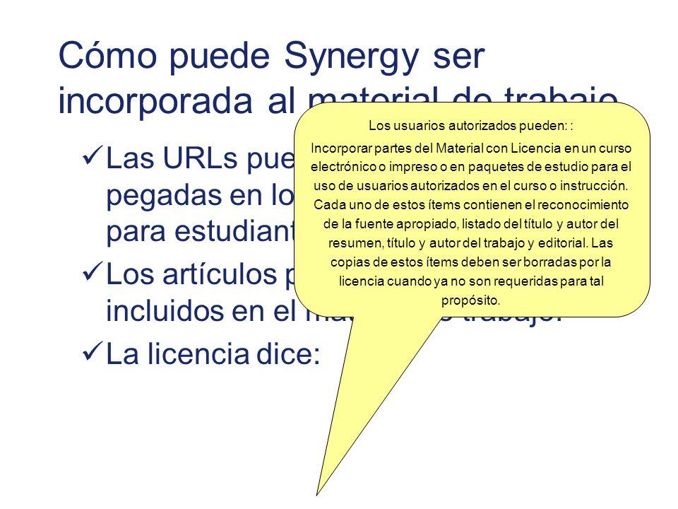 Cómo puede Synergy ser incorporada al material de trabajo
