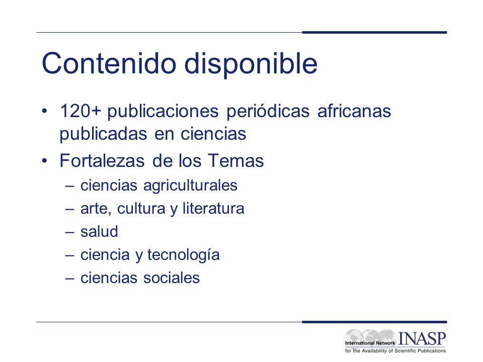 Contenido disponible 120+ publicaciones periódicas africanas publicadas en ciencias. Fortalezas de los Temas.