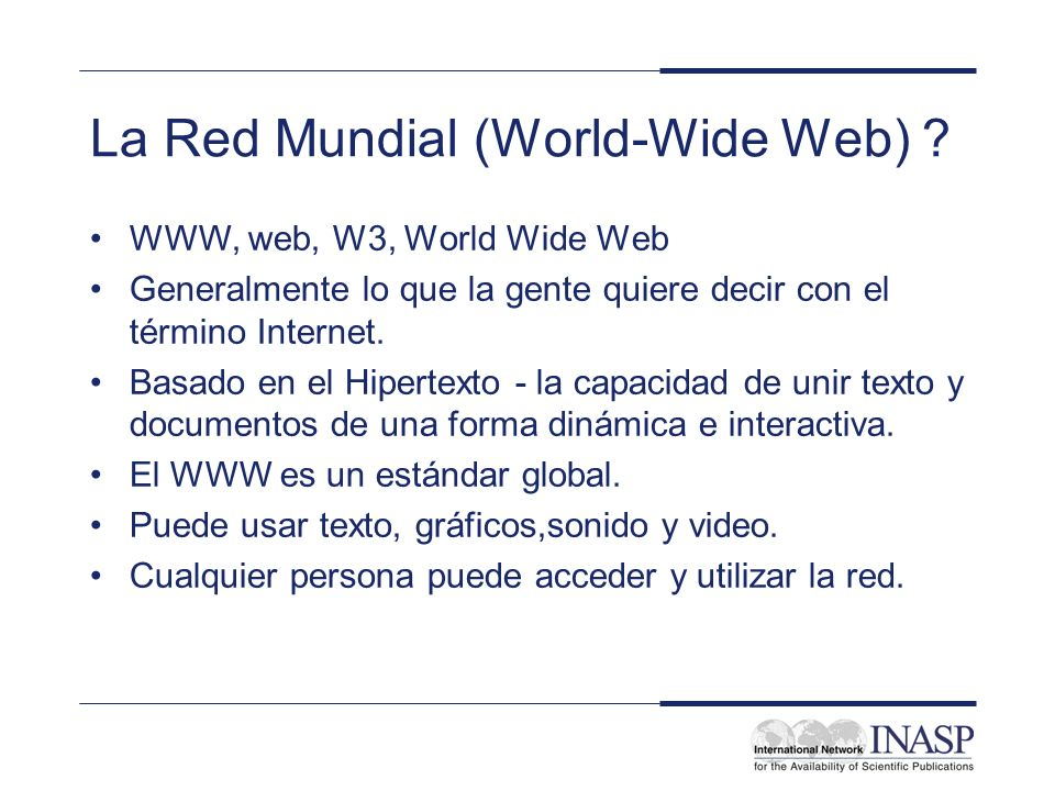 La Red Mundial (World-Wide Web)