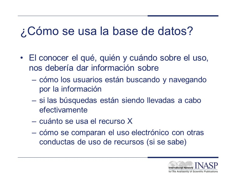 ¿Cómo se usa la base de datos