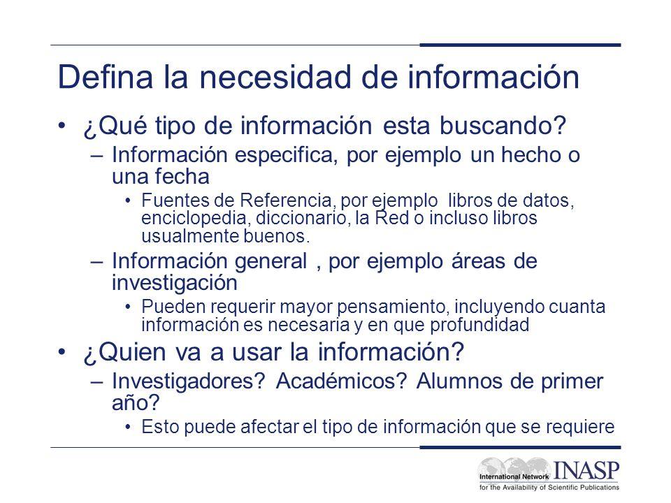 Defina la necesidad de información