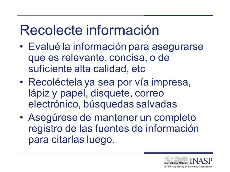 Recolecte información