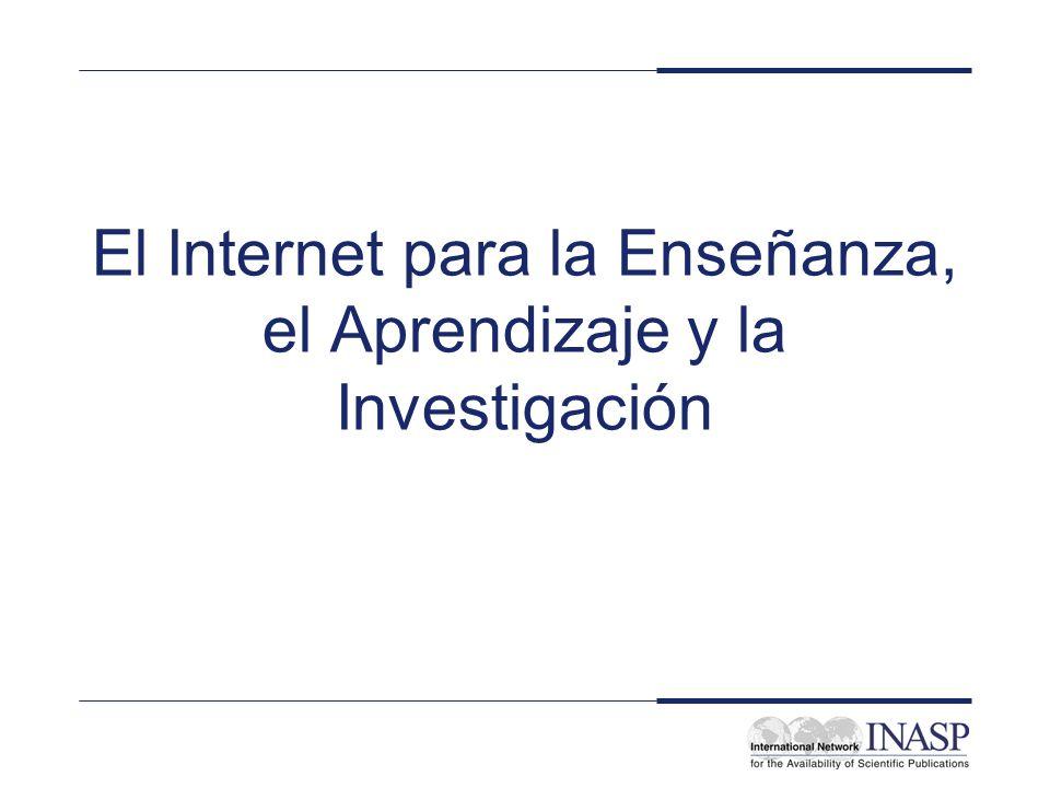 El Internet para la Enseñanza, el Aprendizaje y la Investigación