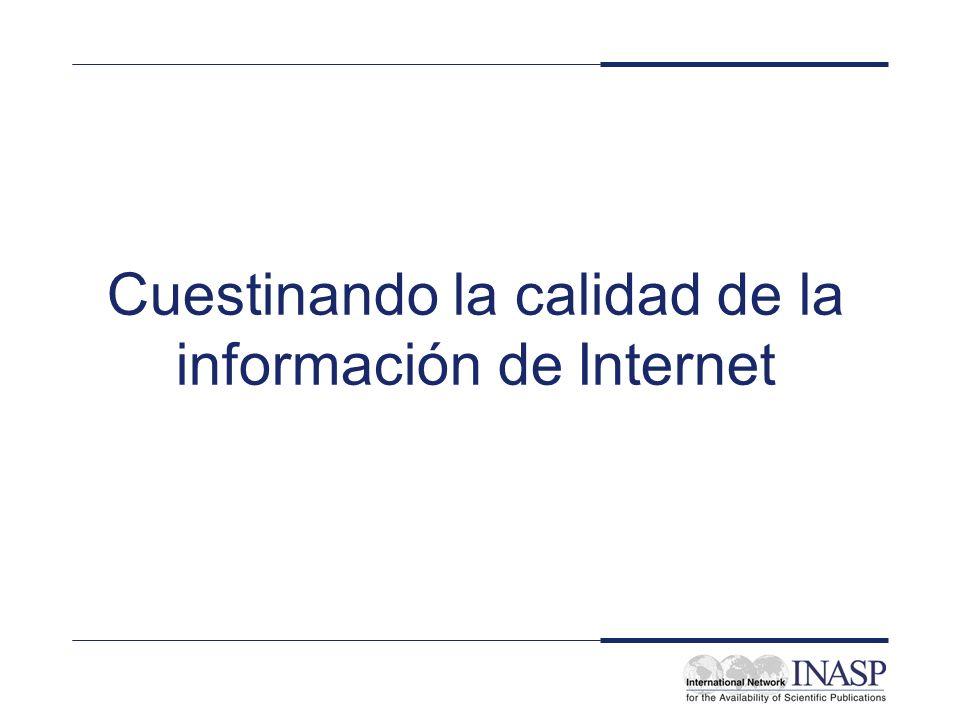 Cuestinando la calidad de la información de Internet