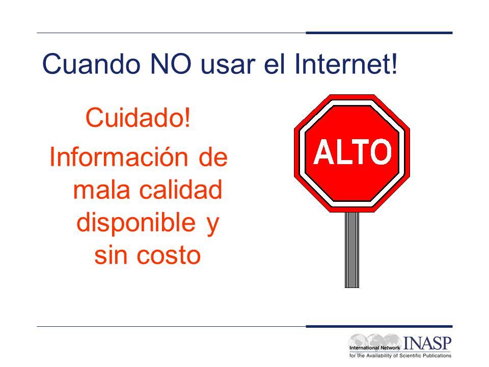 Cuando NO usar el Internet!