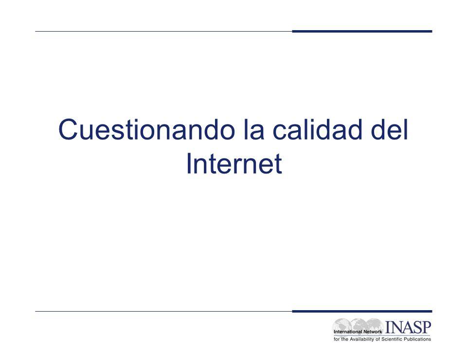 Cuestionando la calidad del Internet