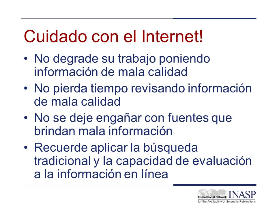 Cuidado con el Internet!