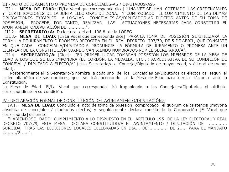 III.- ACTO DE JURAMENTO O PROMESA DE CONCEJALES-AS / DIPUTADOS-AS.-